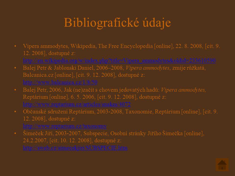 Bibliografické údaje Vipera ammodytes, Wikipedia, The Free Encyclopedia [online], 22.