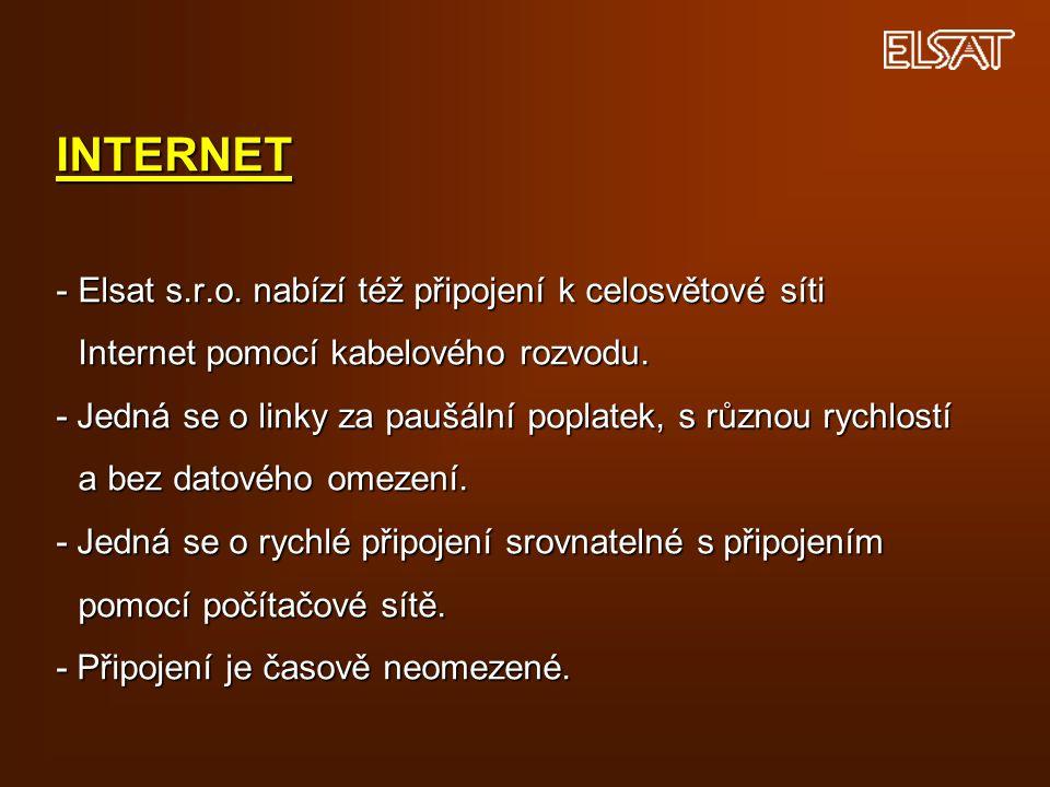 INTERNET -Elsat s.r.o. nabízí též připojení k celosvětové síti Internet pomocí kabelového rozvodu.