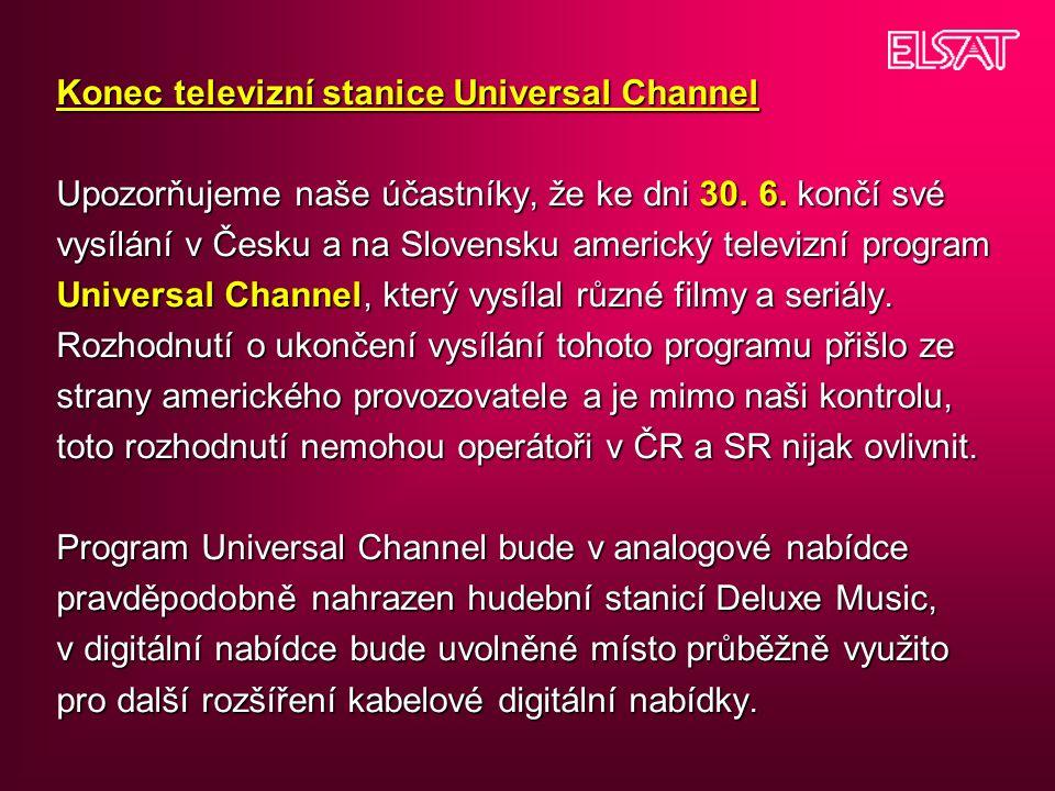 Konec televizní stanice Universal Channel Upozorňujeme naše účastníky, že ke dni 30.