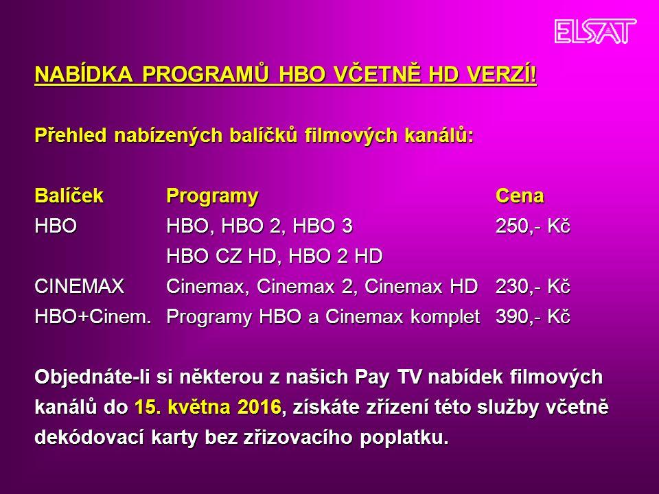 NABÍDKA PROGRAMŮ HBO VČETNĚ HD VERZÍ.