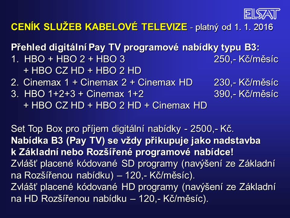 CENÍK SLUŽEB KABELOVÉ TELEVIZE - platný od 1. 1.