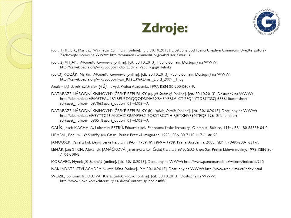 Zdroje: (obr. 1) KUBIK, Mariusz. Wikimedia Commons.
