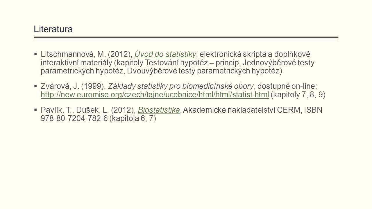 Literatura  Litschmannová, M.