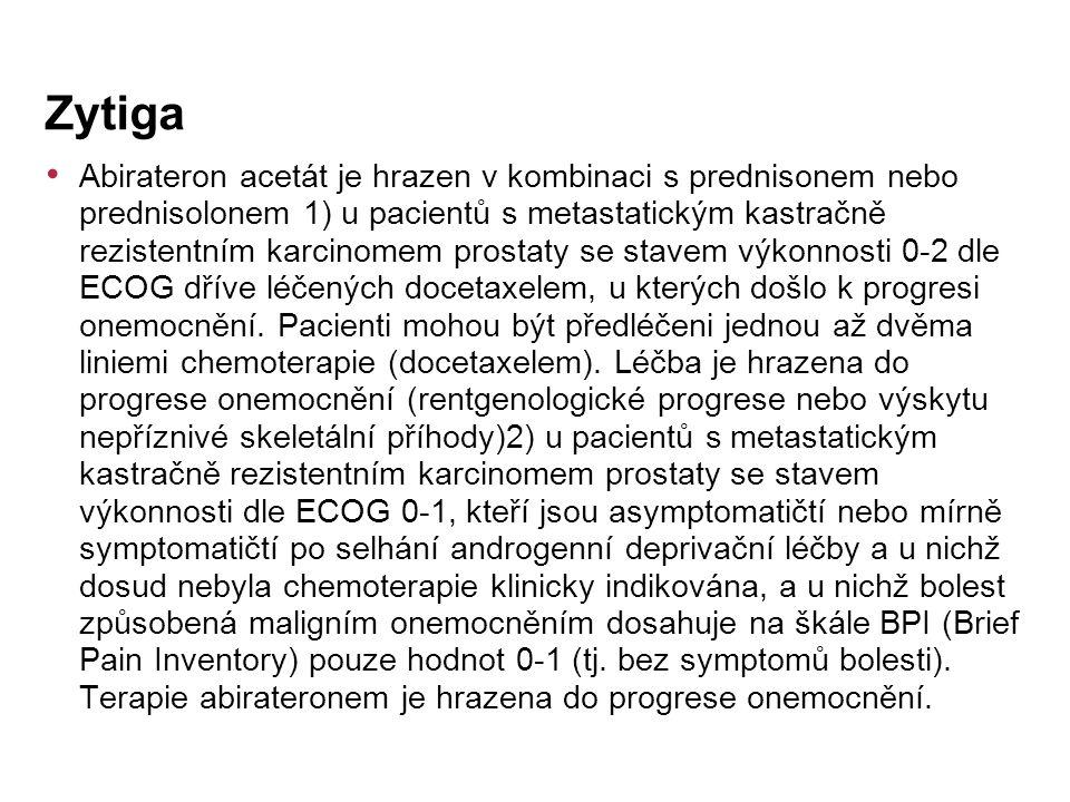 Abirateron acetát je hrazen v kombinaci s prednisonem nebo prednisolonem 1) u pacientů s metastatickým kastračně rezistentním karcinomem prostaty se stavem výkonnosti 0-2 dle ECOG dříve léčených docetaxelem, u kterých došlo k progresi onemocnění.