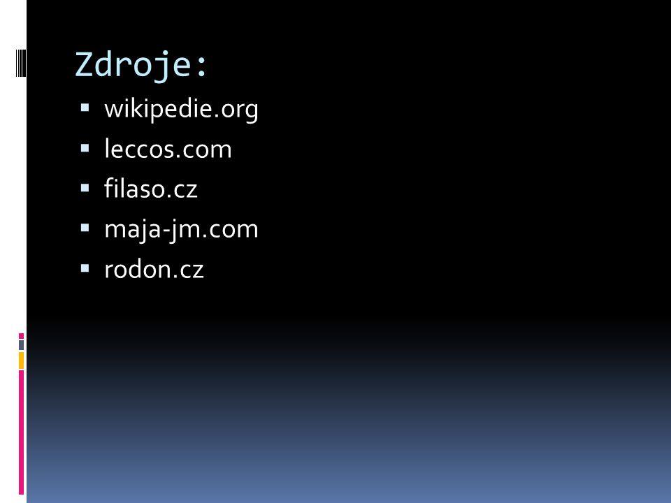 Zdroje:  wikipedie.org  leccos.com  filaso.cz  maja-jm.com  rodon.cz