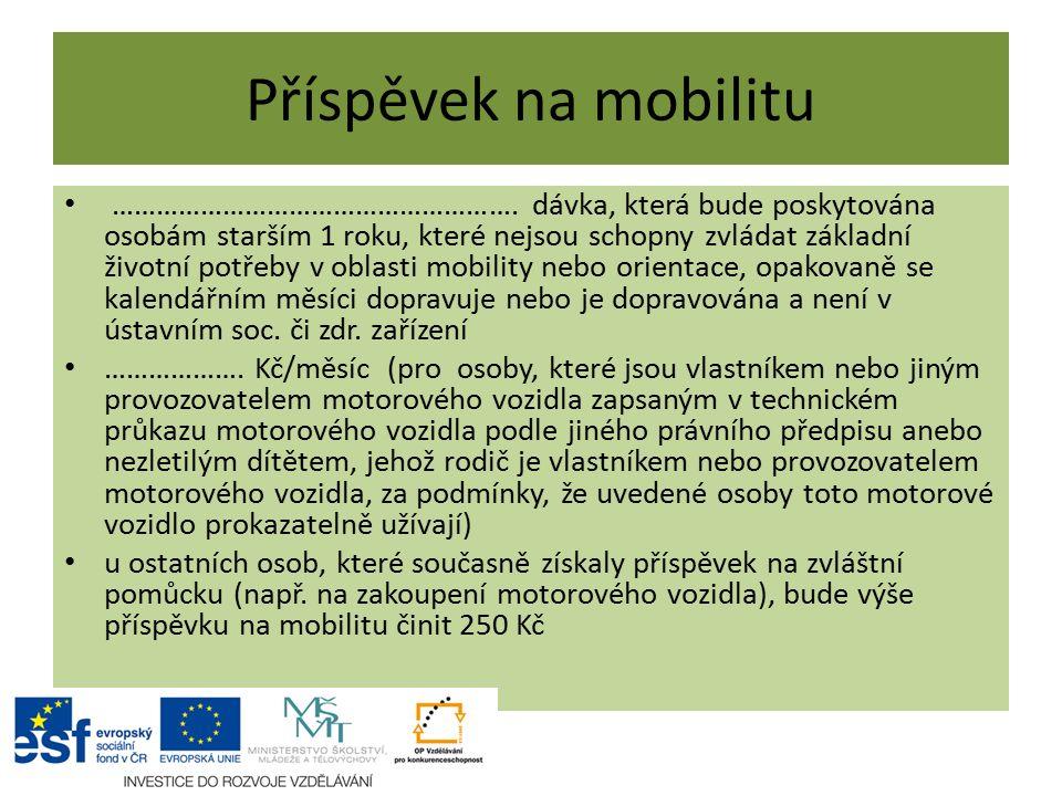 Příspěvek na mobilitu ……………………………………………….