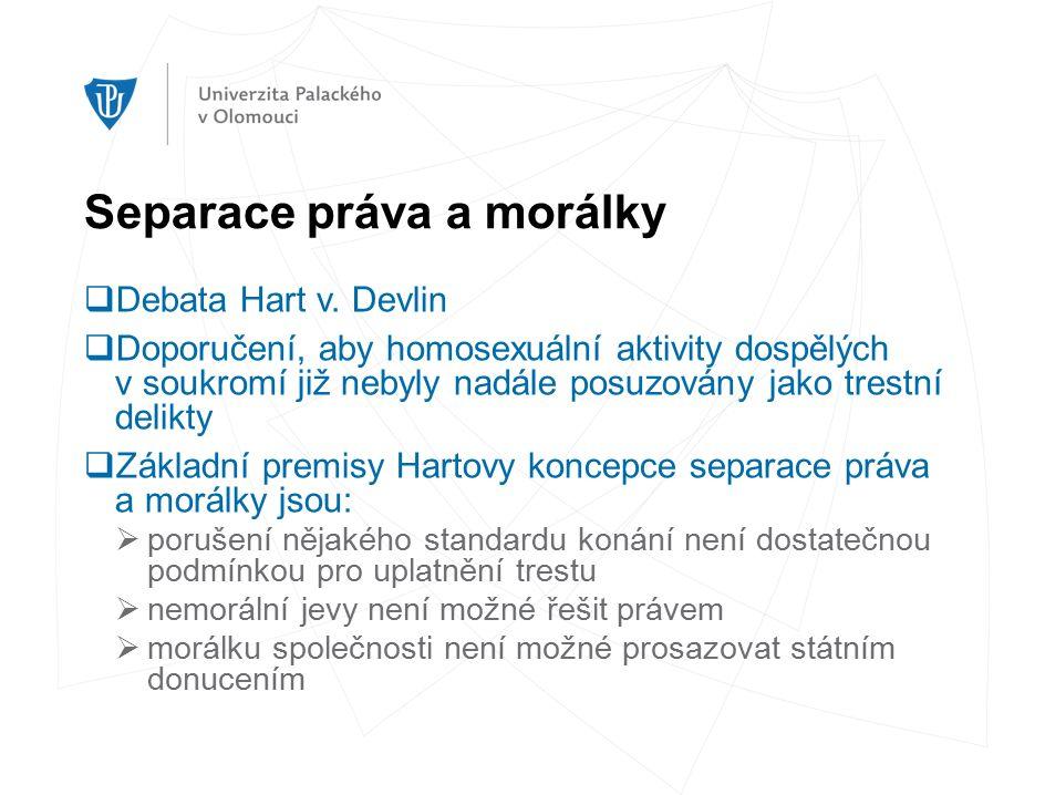Separace práva a morálky  Debata Hart v.