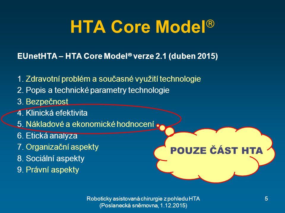 """Úloha HTA  Srovnat """"nesrovnatelné : např."""