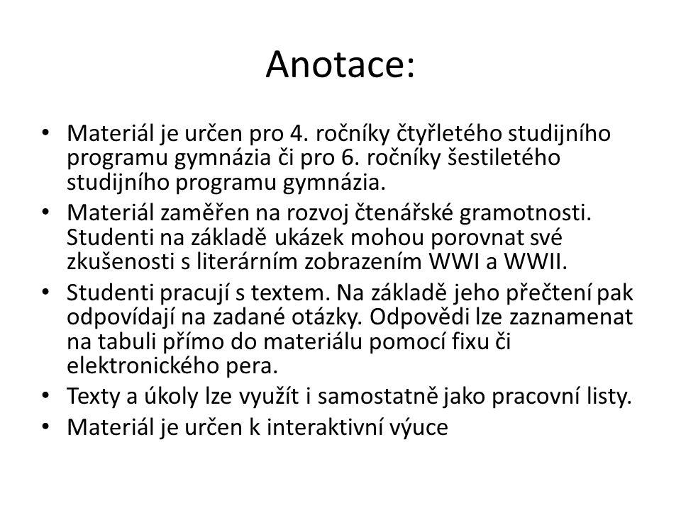 Anotace: Materiál je určen pro 4. ročníky čtyřletého studijního programu gymnázia či pro 6.