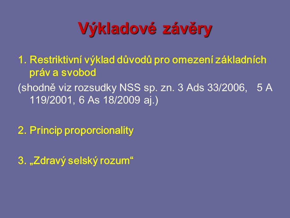 Test proporcionality v judikatuře Krajský soud v Praze, rozsudky sp.