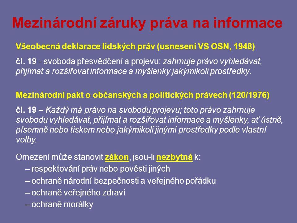 Ústavní princip publicity správy Listina základních práv a svobod Čl.