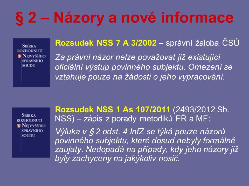 § 2 – Názory a nové informace Usnesení MS Praha 10 Ca 238/2004 (769/2006 Sb.