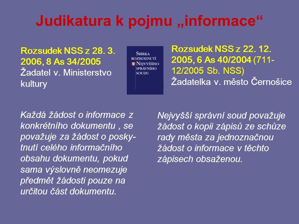 (3) Informace = jakýkoliv obsah nebo jeho část v jakékoliv podobě, zaznamenaný na jakémkoliv nosiči, zejm.