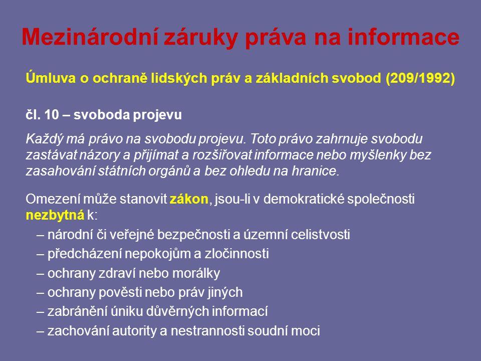 Mezinárodní záruky práva na informace Všeobecná deklarace lidských práv (usnesení VS OSN, 1948) čl.
