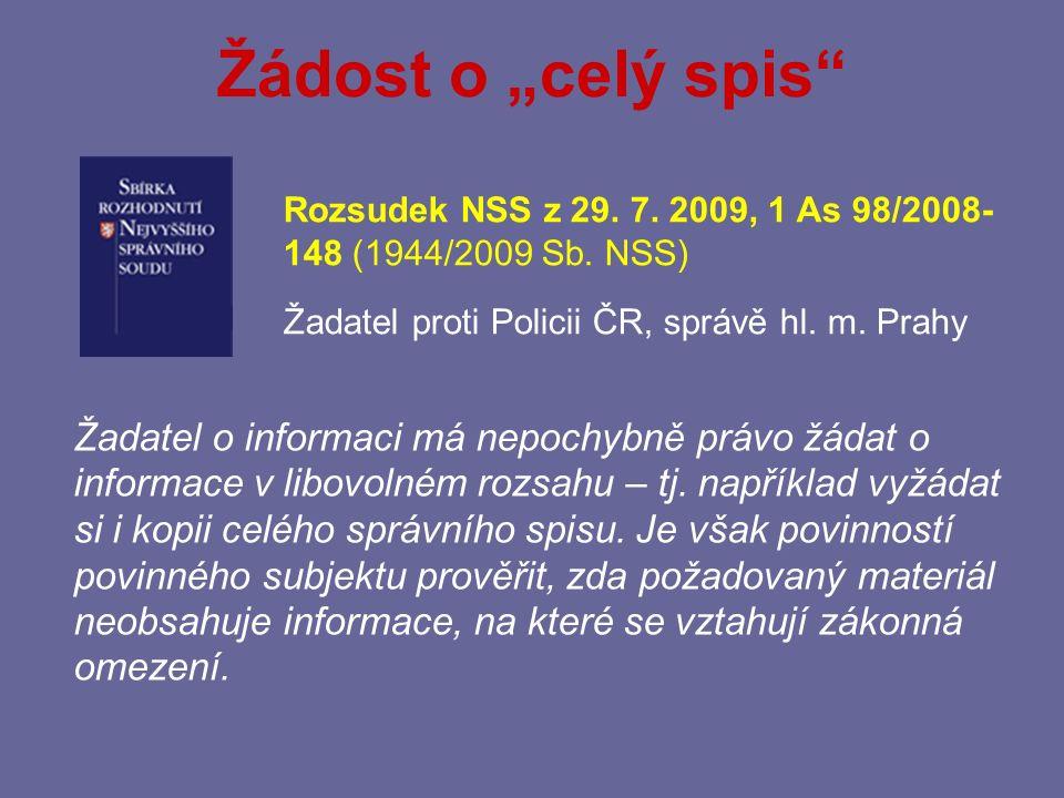 § 4 – Formáty poskytování informací (2) Informace poskytovaná zveřejněním se poskytuje ve všech formátech a jazycích, ve kterých byla vytvořena.