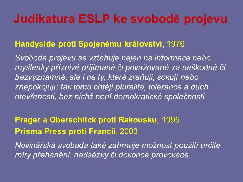 Mezinárodní záruky práva na informace Úmluva o ochraně lidských práv a základních svobod (209/1992) čl.