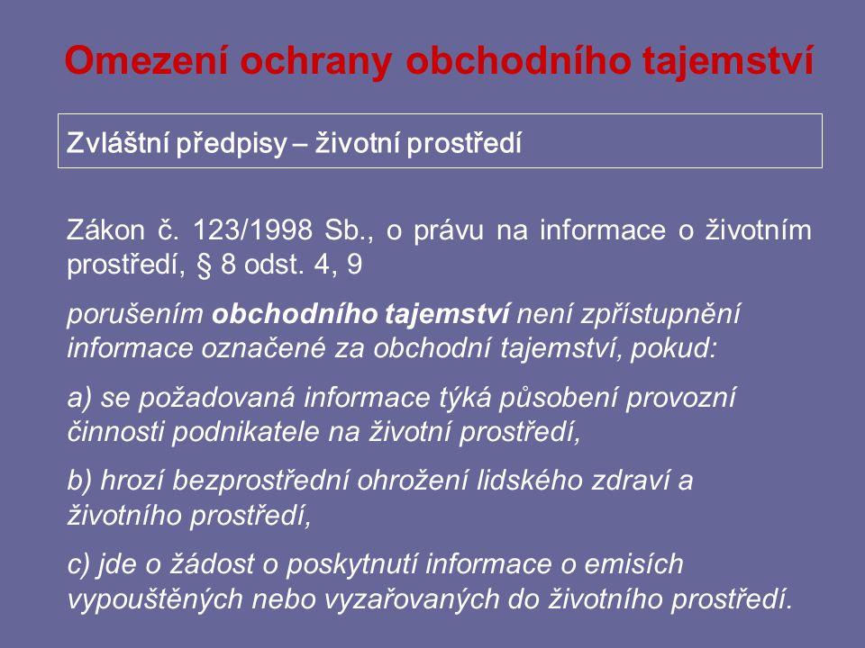 Judikatura k obchodnímu tajemství Smyslem úpravy § 9 odst.