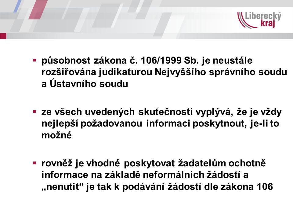  působnost zákona č. 106/1999 Sb.