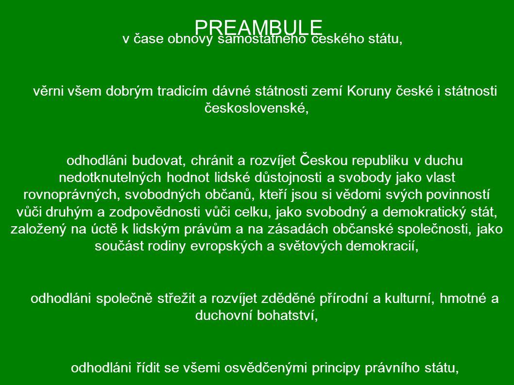 Vybraný detailní text naší ústavy: HLAVA I.Čl.