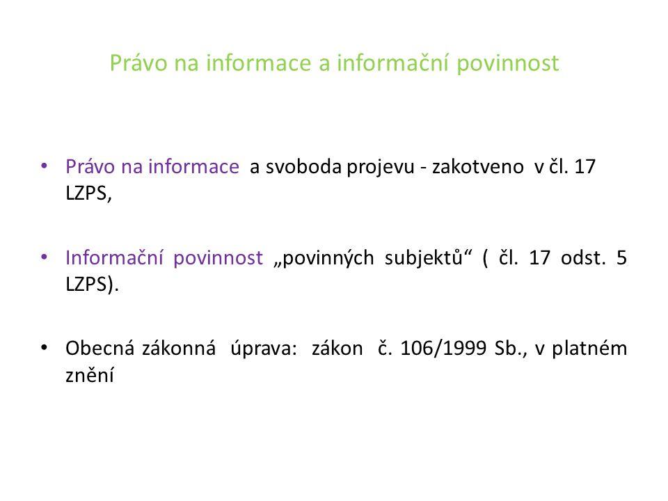 Speciální úprava: Zákon č.123/1998 Sb., o právu na informace o životním prostředí (k provedení čl.