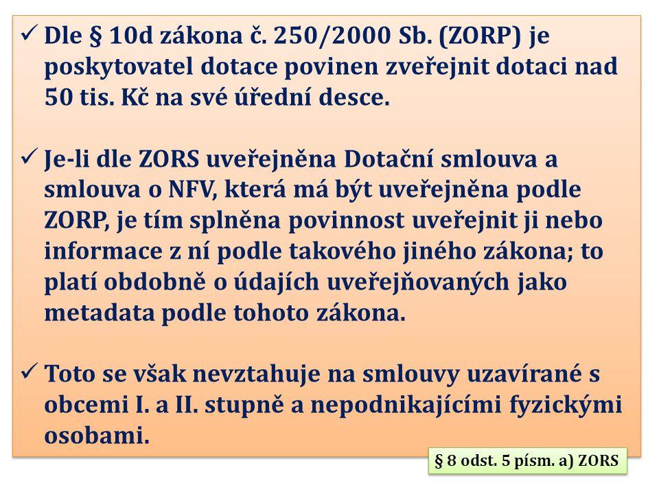 Dle § 10d zákona č. 250/2000 Sb.