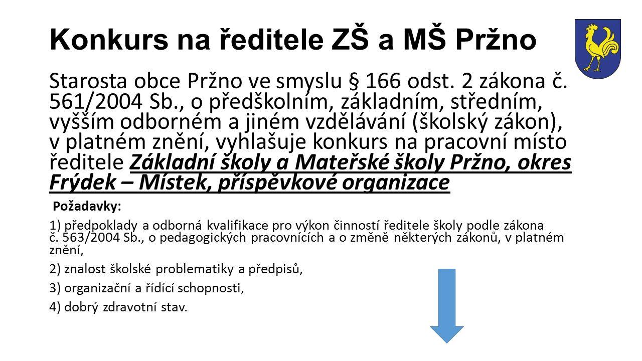 Starosta obce Pržno ve smyslu § 166 odst. 2 zákona č.