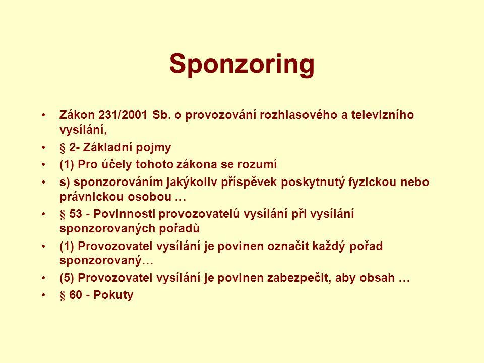 Sponzoring Zákon 231/2001 Sb.