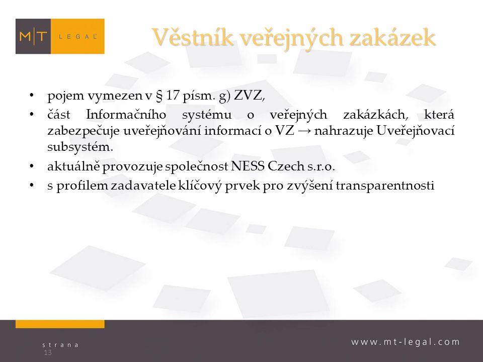 Věstník veřejných zakázek pojem vymezen v § 17 písm.
