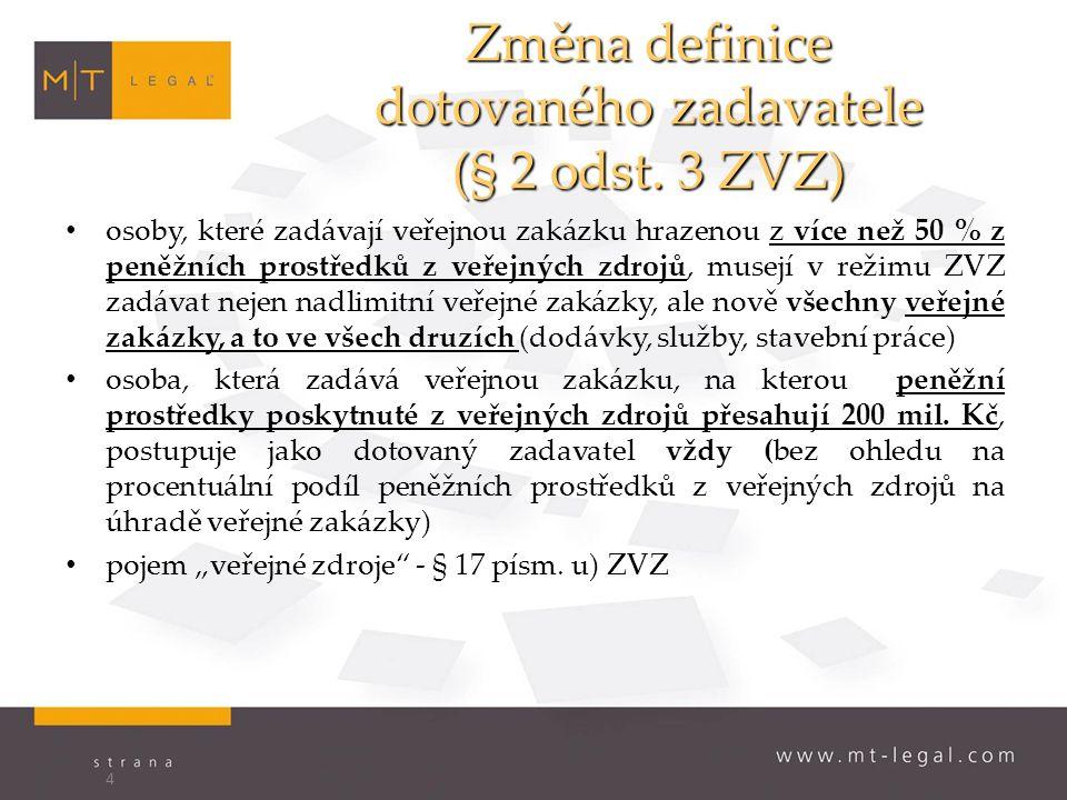 Změna definice dotovaného zadavatele (§ 2 odst.