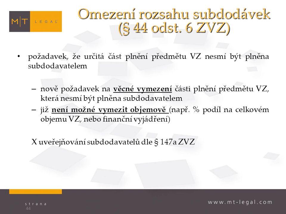 Omezení rozsahu subdodávek (§ 44 odst.