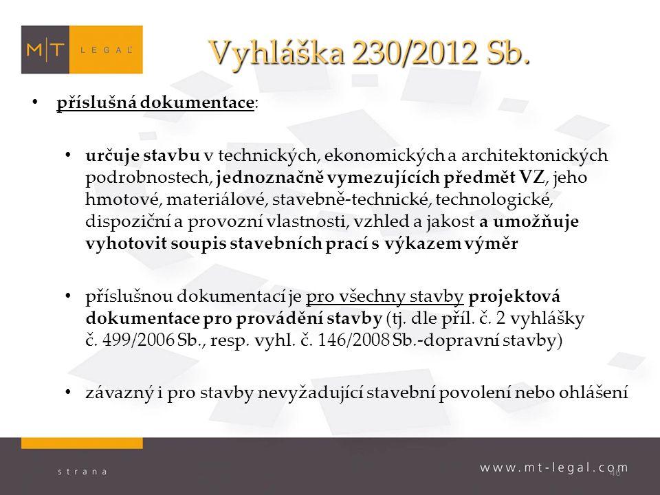 46 Vyhláška 230/2012 Sb.