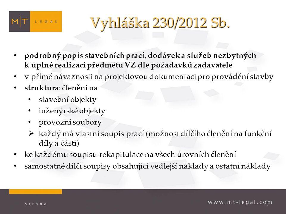 47 Vyhláška 230/2012 Sb.