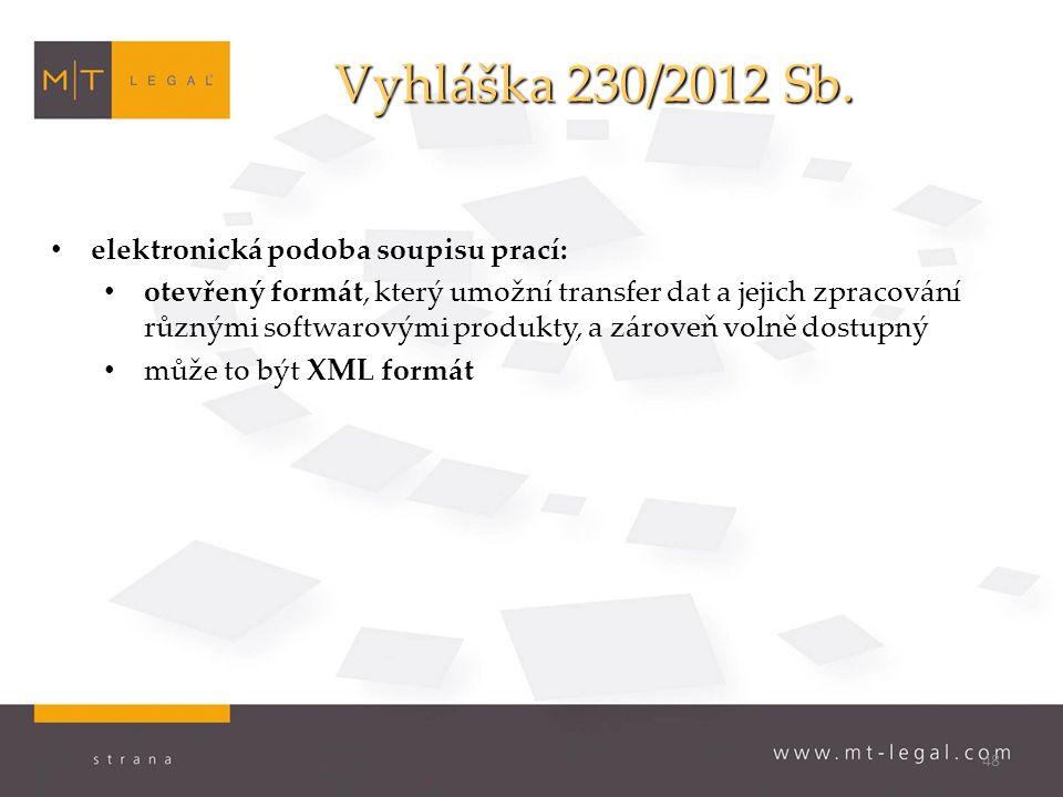 48 Vyhláška 230/2012 Sb.