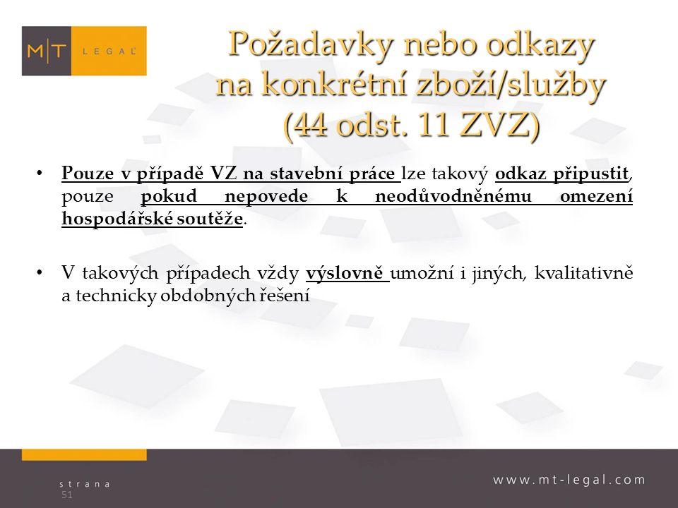 Požadavky nebo odkazy na konkrétní zboží/služby (44 odst.