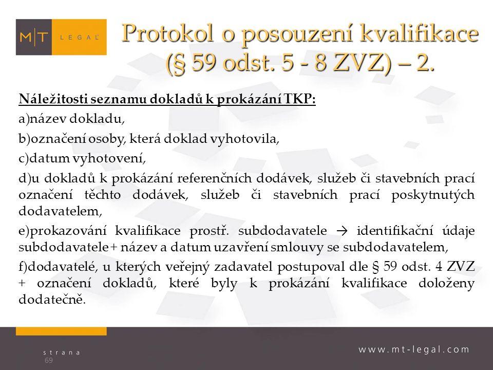 Protokol o posouzení kvalifikace (§ 59 odst. 5 - 8 ZVZ) – 2.