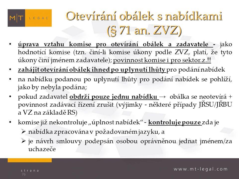 Otevírání obálek s nabídkami (§ 71 an.