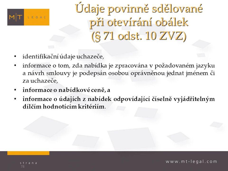 Údaje povinně sdělované při otevírání obálek (§ 71 odst.
