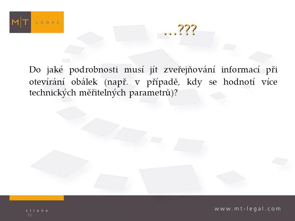 … . Do jaké podrobnosti musí jít zveřejňování informací při otevírání obálek (např.