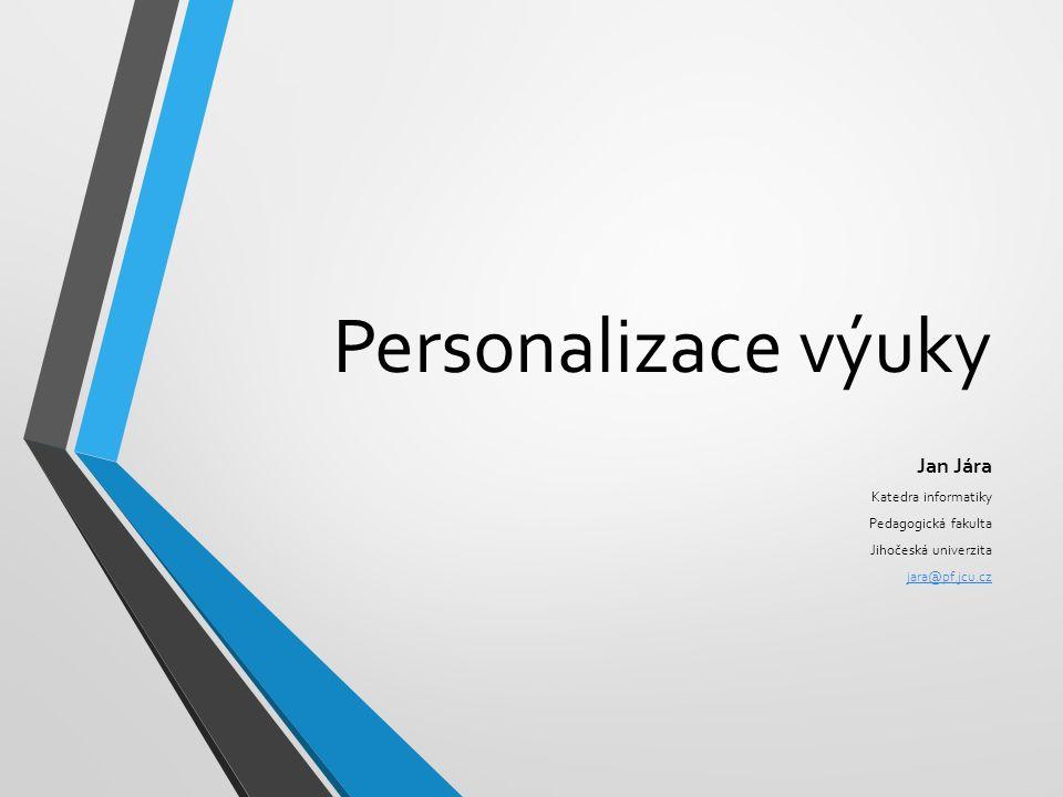 Oblasti zaměření nesourodá skupina posluchačů personalizované přidávání zátěže při Step by step výuce personalizované rozdělování úkolů při definici projektu
