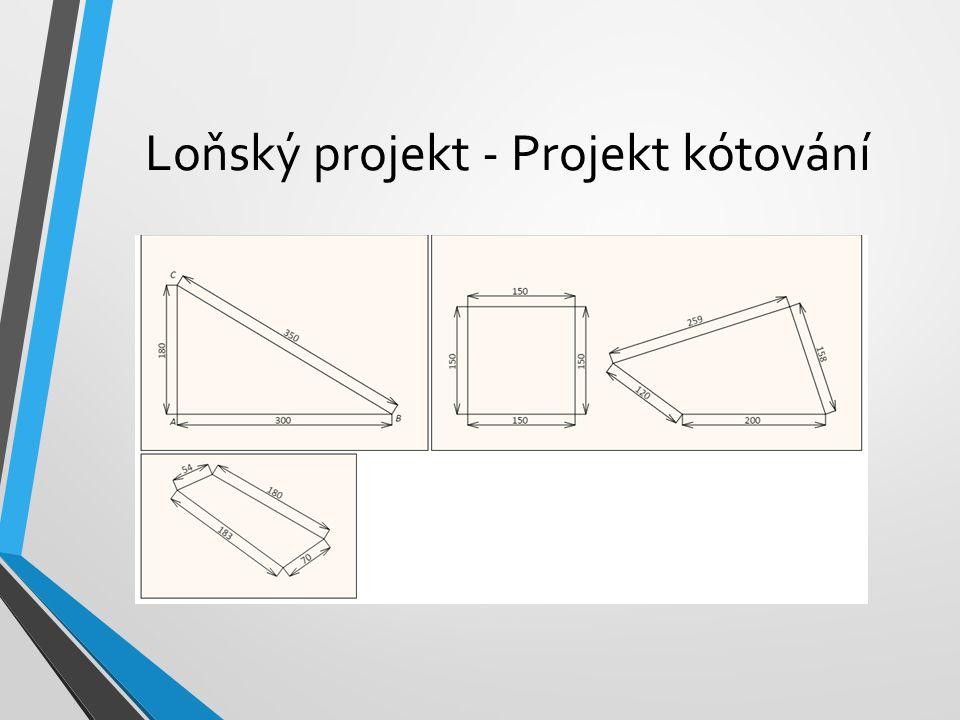 Loňský projekt - Projekt kótování