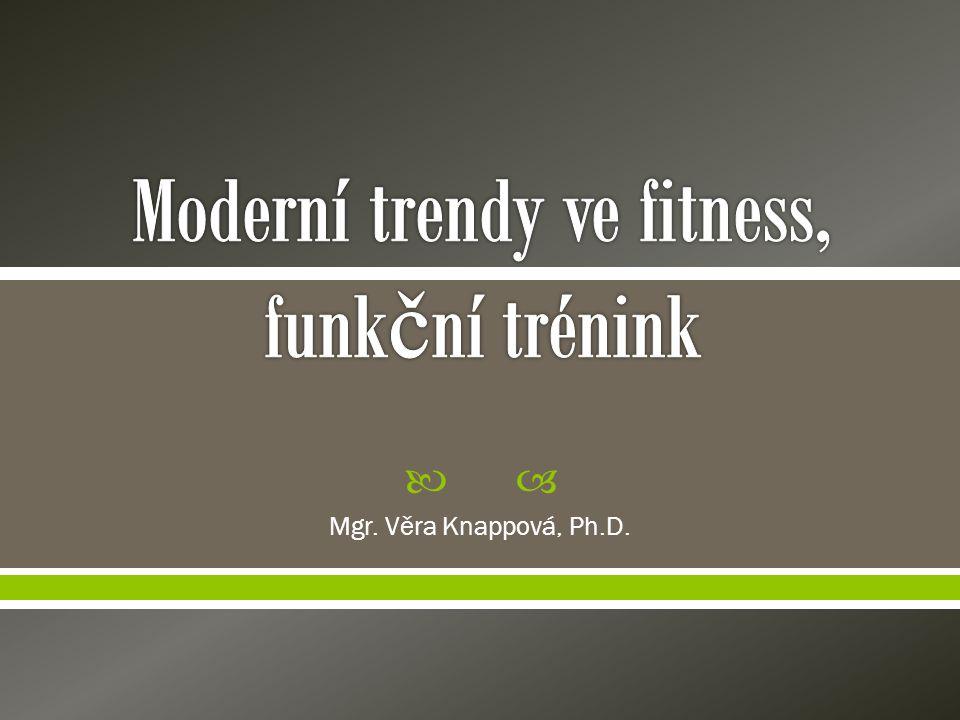  Alternativa silového cvičení  Zařazujeme před posilovnu nebo mezi posilovací trénink (stimulace hlouběji uložených, fázických a funkčně lépe využitelných svalů)  Koordinovaný pohyb - KVALITA PROVEDENÍ!!.