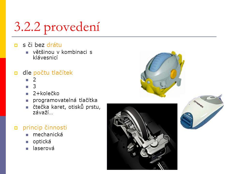 3.2.3 princip činnosti mechanická optická laserová