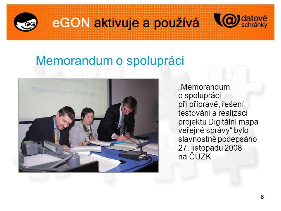 """66 Memorandum o spolupráci - """"Memorandum o spolupráci při přípravě, řešení, testování a realizaci projektu Digitální mapa veřejné správy bylo slavnostně podepsáno 27."""