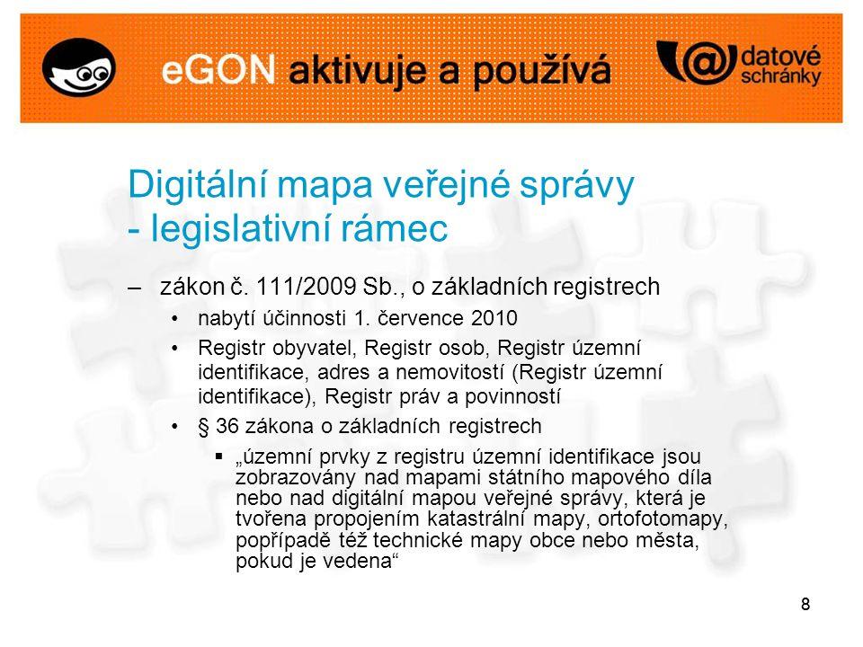 88 Digitální mapa veřejné správy - legislativní rámec –zákon č.