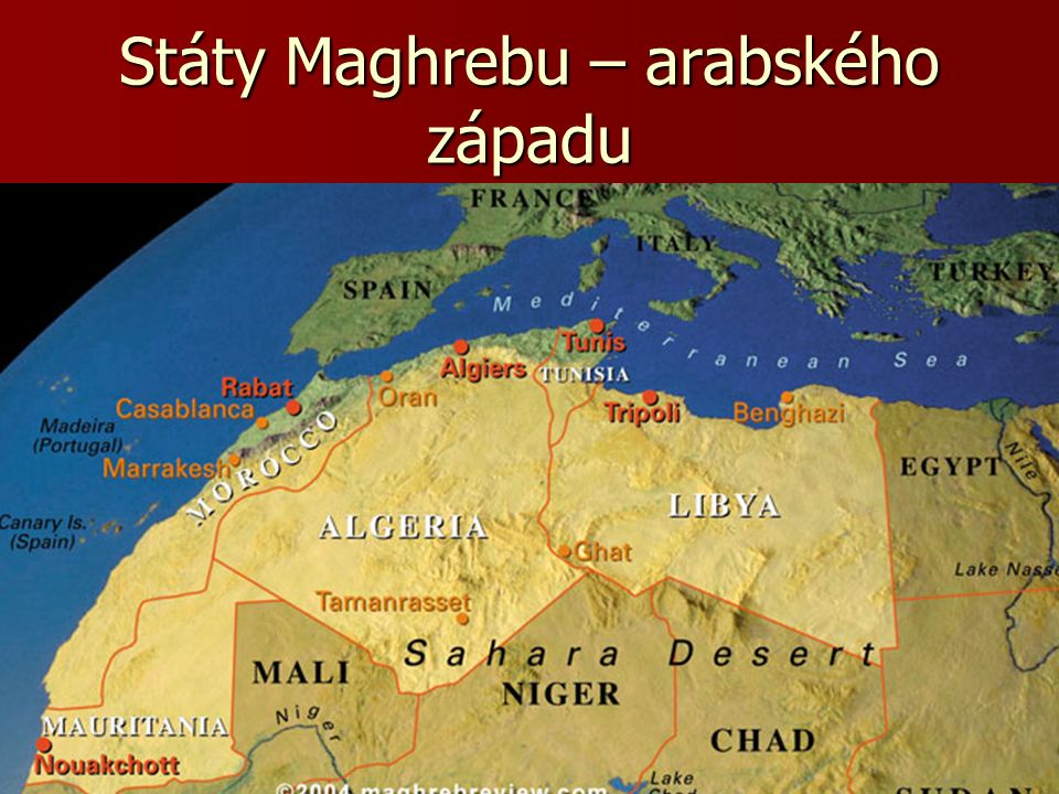 Státy Maghrebu – arabského západu