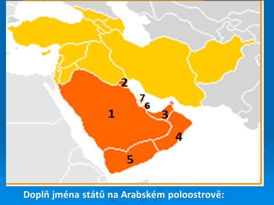 Doplň jména států na Arabském poloostrově: