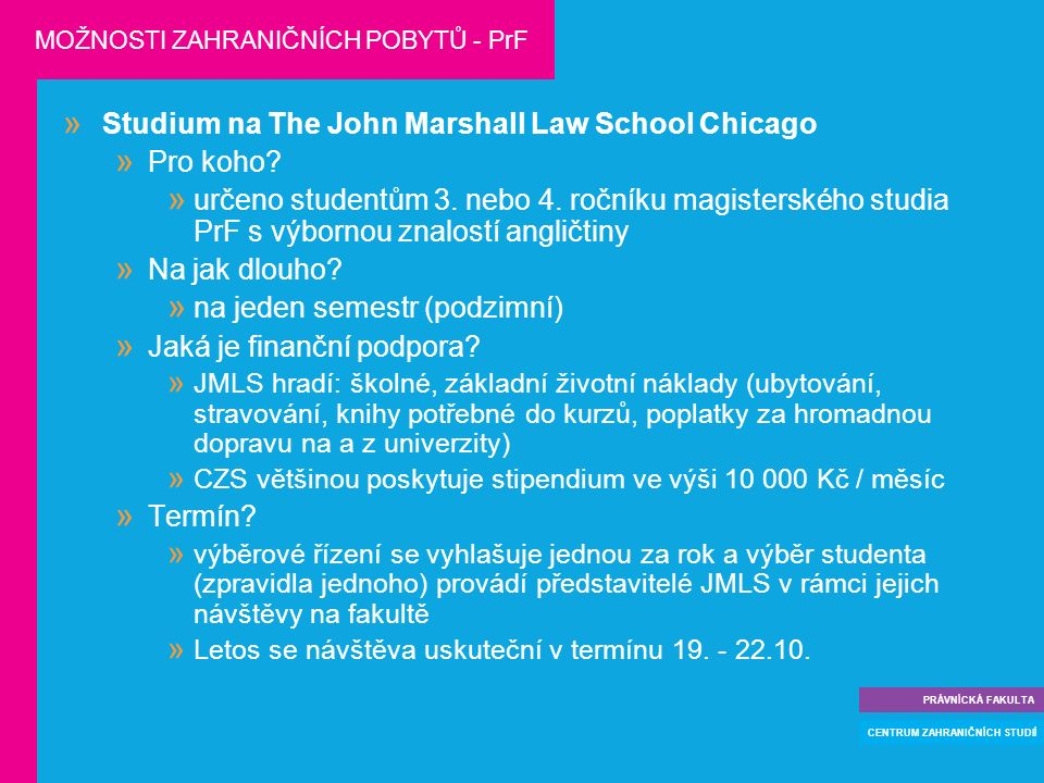  Studium na The John Marshall Law School Chicago  Pro koho.