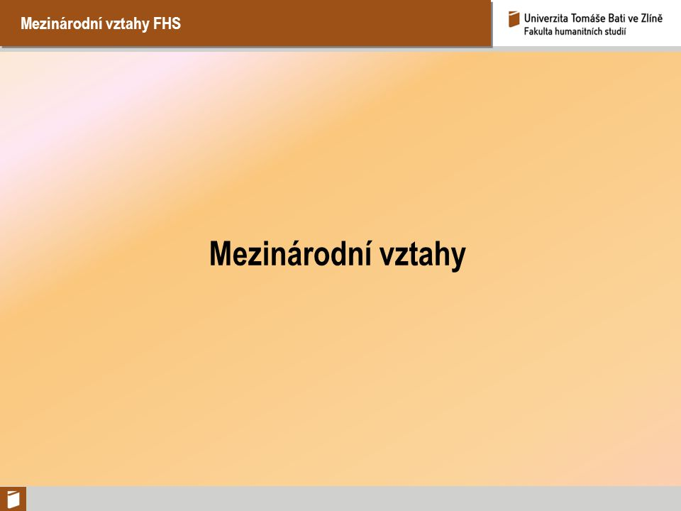 Mezinárodní vztahy FHS Mezinárodní vztahy