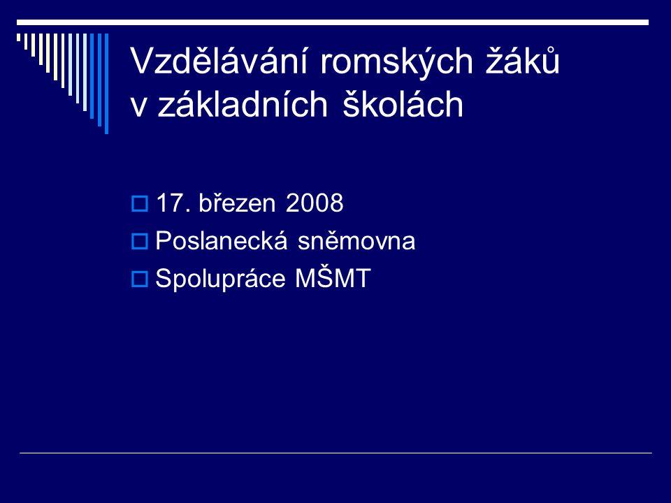 Vzdělávání romských žáků v základních školách  17.