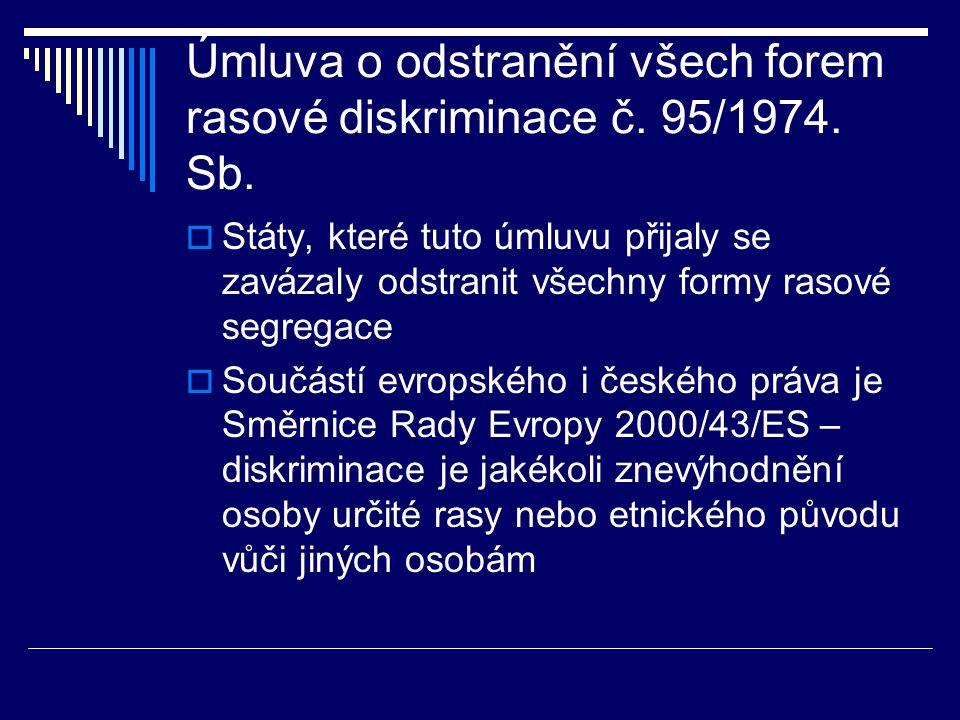 Úmluva o odstranění všech forem rasové diskriminace č.